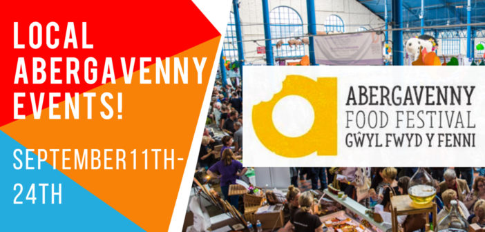 What's On In Abergavenny September 11th – 24th