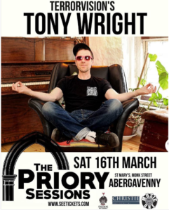 Tony Wright, The Priory Sessions @ The Priory Centre Abergavenny | Wales | United Kingdom