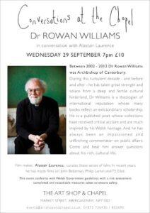 CONVERSATIONS AT THE CHAPEL - ABERGAVENNY - DR ROWAN WILLIAMS @ The Chapel, Abergavenny   Wales   United Kingdom
