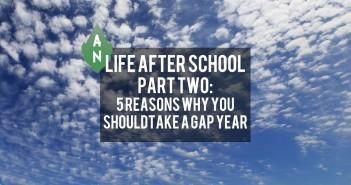 Life After School 2 - Gap Year